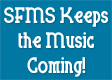 SFMS Keeps the Music Coming!